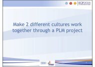 Make 2 different cultures work together through a PLM project