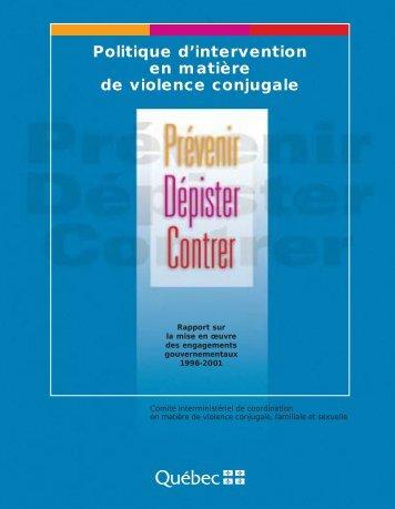 Politique d'intervention en matière de violence conjugale. Rapport ...