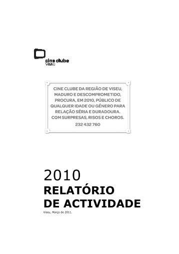 Relatorio de actividades 2010 v.02 - Cine Clube de Viseu
