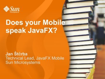 Does your Mobile speak JavaFX? - download