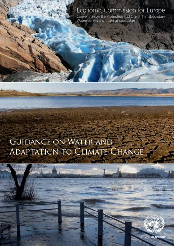 Guidance on Water and Adaptation to Climate Change - UNECE