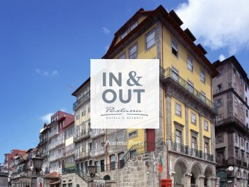 In & Out do Pestana Porto - Pestana Hotels & Resorts