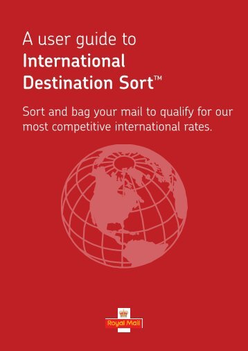 International Destination Sort™ user guide - Royal Mail