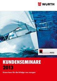 Kundenseminare 2013 (PDF) - Würth