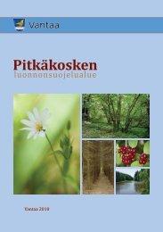 Pitkäkosken luonnonsuojelualue-esite - Vantaan kaupunki