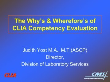 The Why's & Wherefore's of CLIA Competency Evaluation