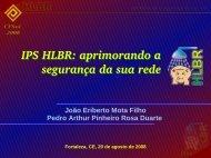 IPS HLBR: aprimorando a segurança da sua rede ... - Eriberto.pro.br