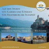 auf den spuren von kaisern und königen von regensburg bis budapest
