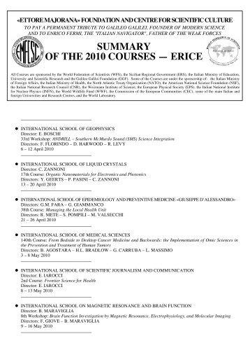 summary of the 2010 courses ?  erice - Ettore Majorana - Infn