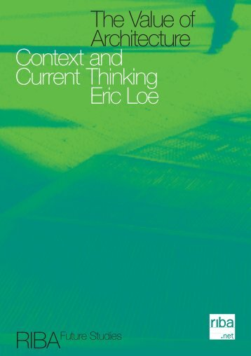 Value of Architecture - Eric Loe - Building Futures