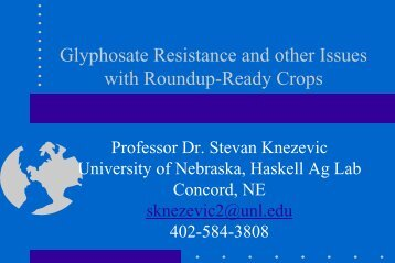 Glyphosate Resistance and Other Issues with Round-up Ready Crops