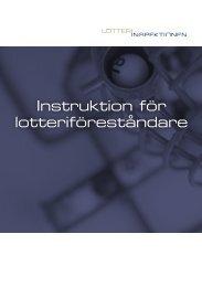 Instruktion för lotteriföreståndare - Lotteriinspektionen