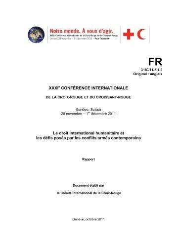 Le droit international humanitaire et les défis posés par les ... - ICRC