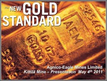 Agnico-Eagle Mines Limited Kittilä Mine – Presentation ... - Bergforsk