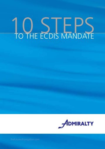 10 Steps to ECDIS Mandation - United Kingdom Hydrographic Office