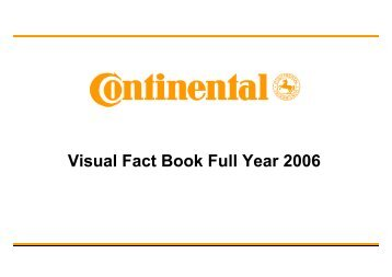 Visual Fact Book Full Year 2006 - Continental Tyre Group AG