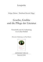 Goethe, Grabbe und die Pflege der Literatur