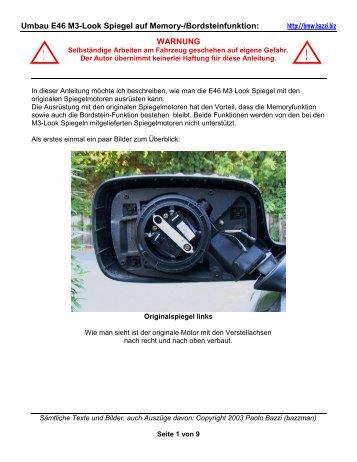 Umbau E46 M3-Look Spiegel auf Memory-/Bordsteinfunktion ...