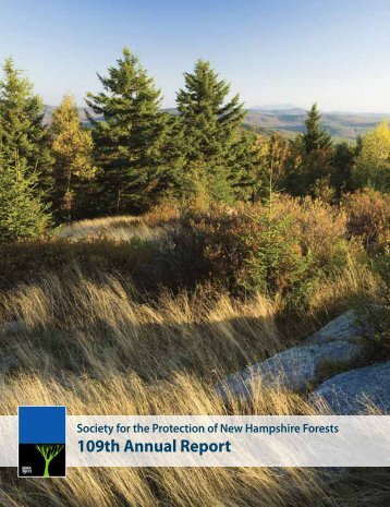 109th Annual Report - Society for the Protection of New Hampshire ...