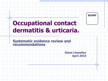 Occupational contact dermatitis & urticaria. - BOHS