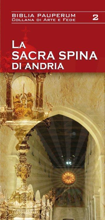 """""""Collana di Arte e Fede"""" 3. La Sacra Spina - Diocesi di Andria"""