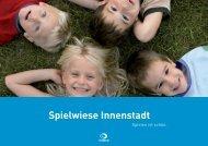 Spielwiese Innenstadt - Senn GmbH