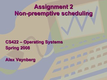 Assignment 2 Non-preemptive scheduling - The Flint Project