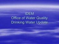IDEM Agency Updates Drinking Water - Inawma.org