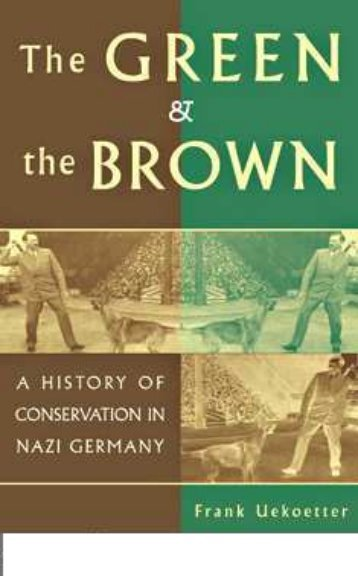 The Green and the Brown A History of Conservation in ... - WNLibrary