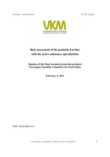 Risk assessment of the pesticide Envidor with the active substance ...