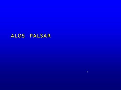 ALOS/PALSARによる地殻変動監視へ向けて - 地球観測研究センター