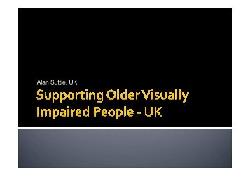 Alan Suttie - Supporting Older Visually Impaired People - ICEVI ...