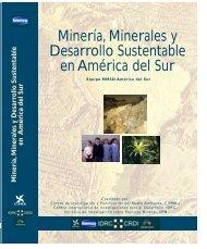 Minería, Minerales y Desarrollo Sustentable en América del Sur