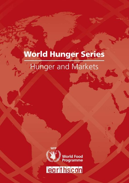 World Hunger Series Hunger and Markets - WFP Remote Access ...