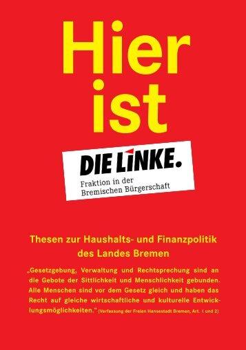 Thesen zur Haushalts - Fraktion DIE LINKE in Bremen