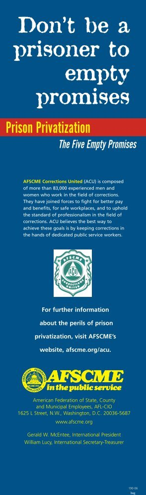 Prison Privatization: Don't be a prisoner to empty promises - AFSCME