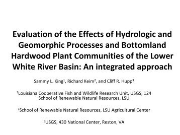 Evaluation of the Effects of Hydrologic and Geomorphic Process