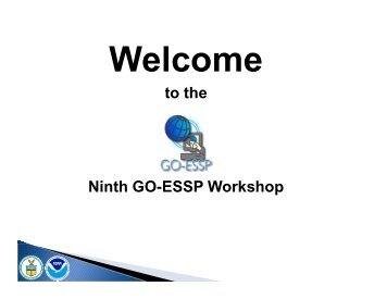 to the Ninth GO-ESSP Workshop - NOAA National Operational ...