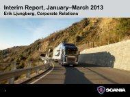 Scania Interim Report January-March 2013 - PrecisionIR
