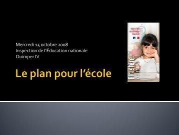 le diaporama de la présentation du plan pour l'école - Inspection ...