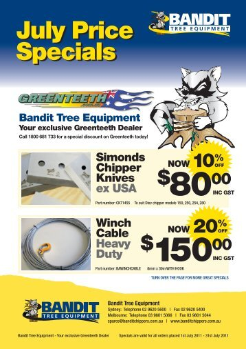 July Price Specials July Price Specials Bandit Tree Equipment Your ...