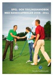 Spelhandbok+handicap_version 7:Spelhandbok_0711 - Golf.se