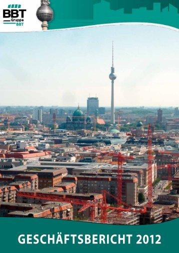 Geschäftsbericht 2012 - BBT GmbH