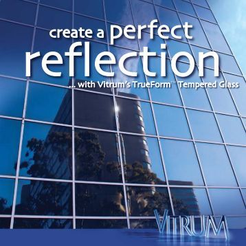 create a perfect reflection - Vitrum Industries