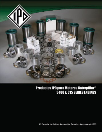 Productos IPD para Motores Caterpillar® 3400 & C15 ... - from IPD