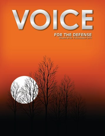 for the defense for the defense - Voice For The Defense Online