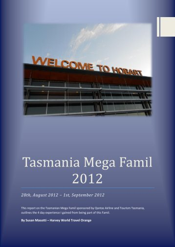 Tasmania Mega Famil 2012