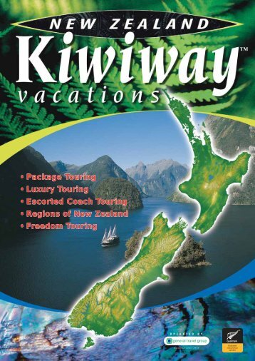Package Touring • Luxury Touring • Escorted Coach ... - New Zealand