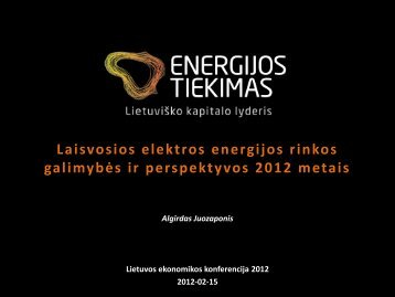 Laisvosios elektros energijos rinkos galimybės ir perspektyvos 2012 ...