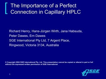 The Importance of a Perfect Connection in Capillary